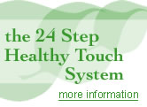 the 24 step healthy touch cleaning system